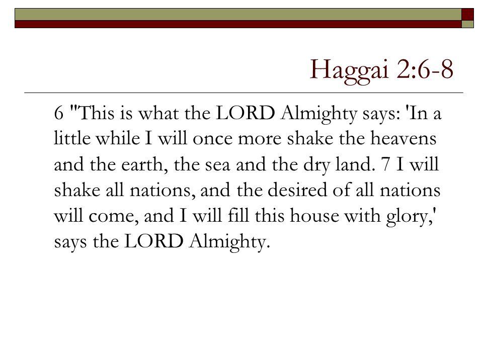 Haggai 2:6-8