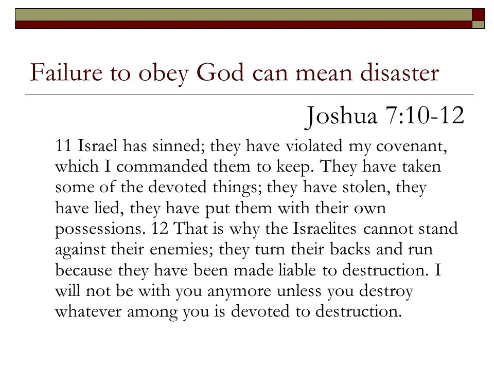 Failure to obey God can mean disaster