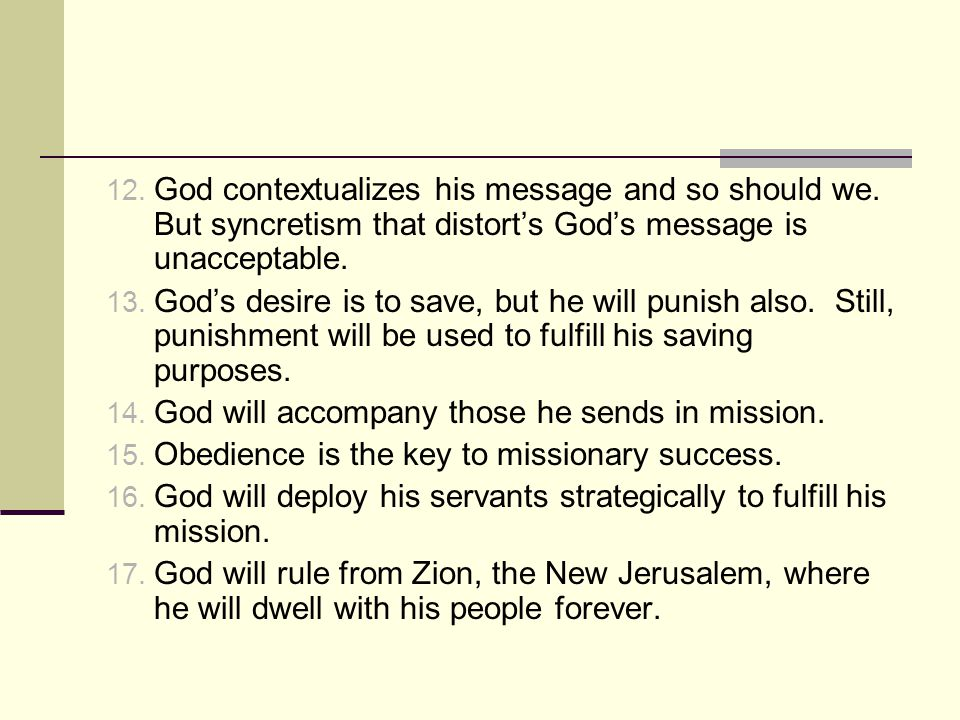 God contextualizes his message and so should we