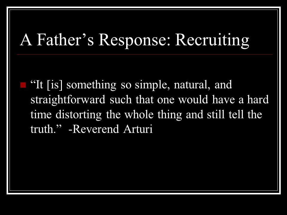 A Father's Response: Recruiting