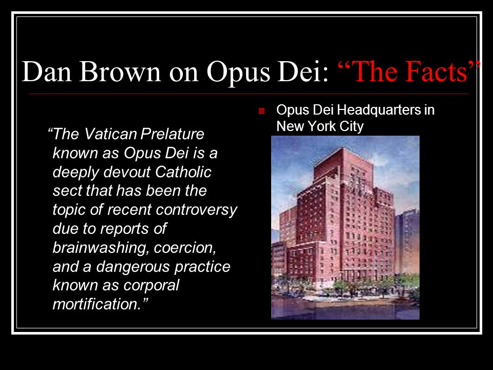 Dan Brown on Opus Dei : The Facts
