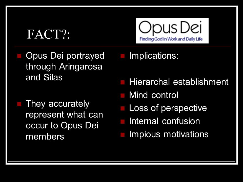 FACT : Opus Dei portrayed through Aringarosa and Silas