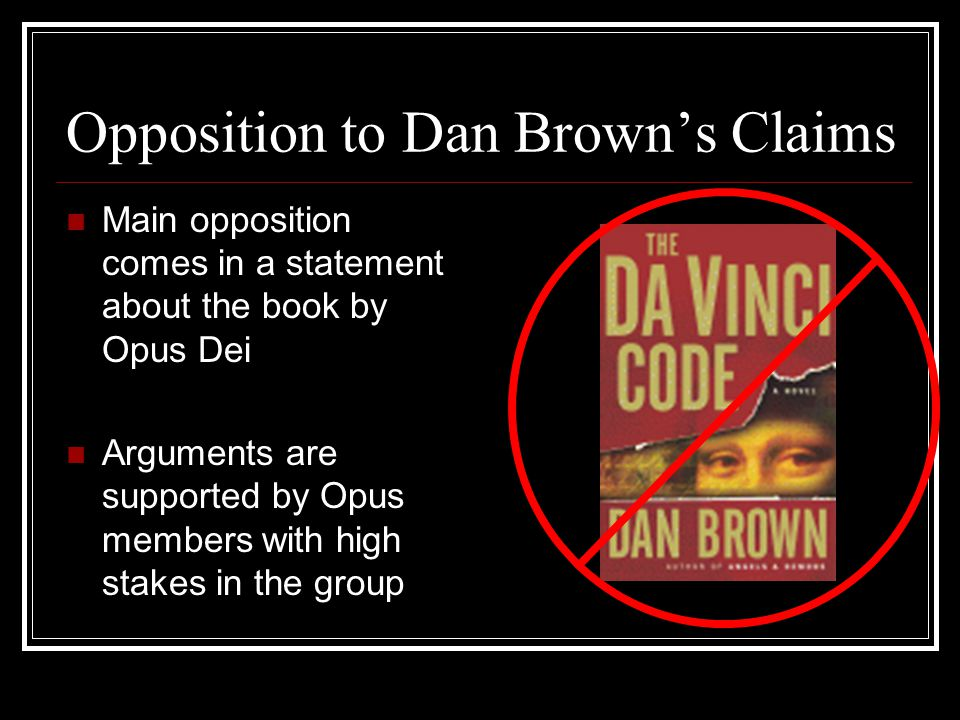Opposition to Dan Brown's Claims