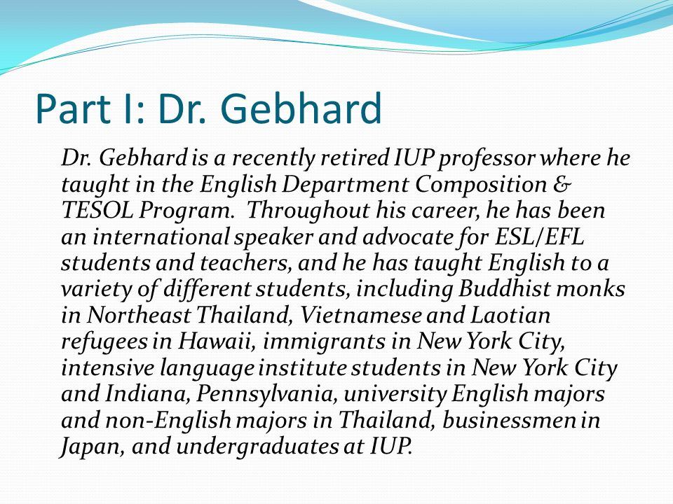 Part I: Dr. Gebhard