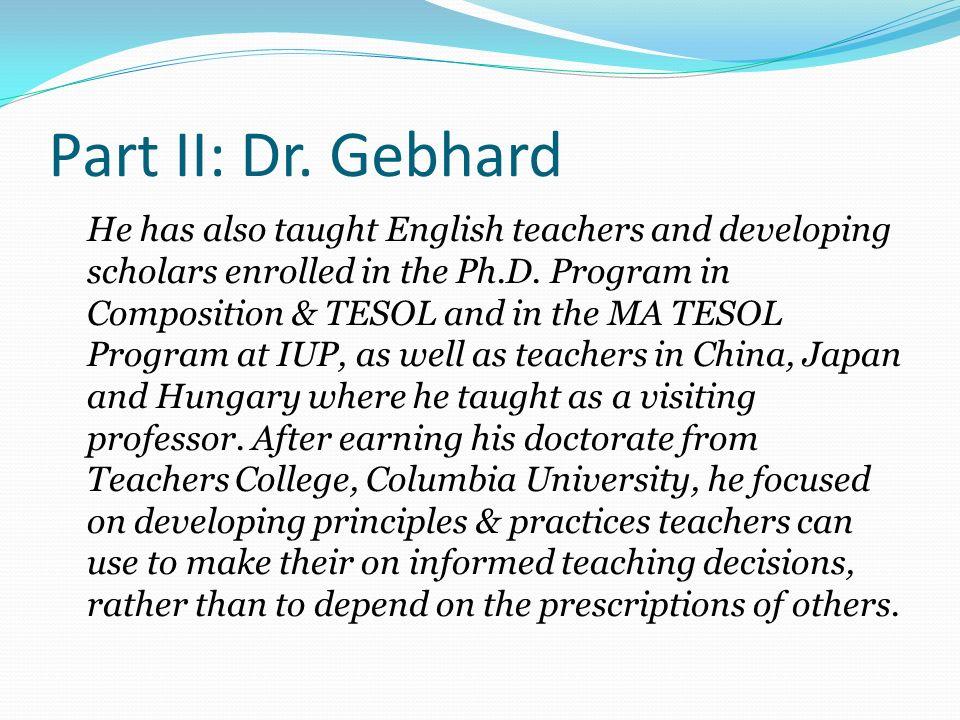 Part II: Dr. Gebhard