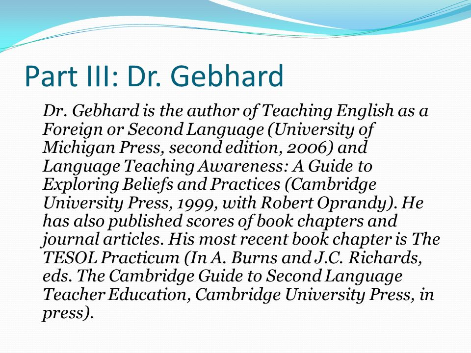 Part III: Dr. Gebhard