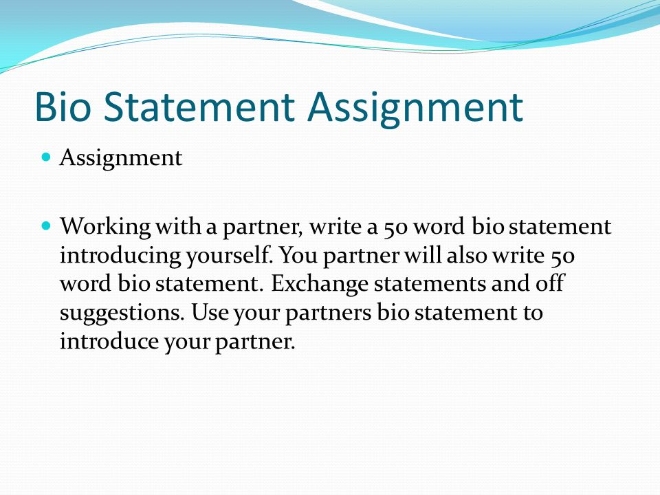 Bio Statement Assignment