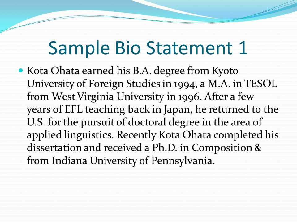 Sample Bio Statement 1