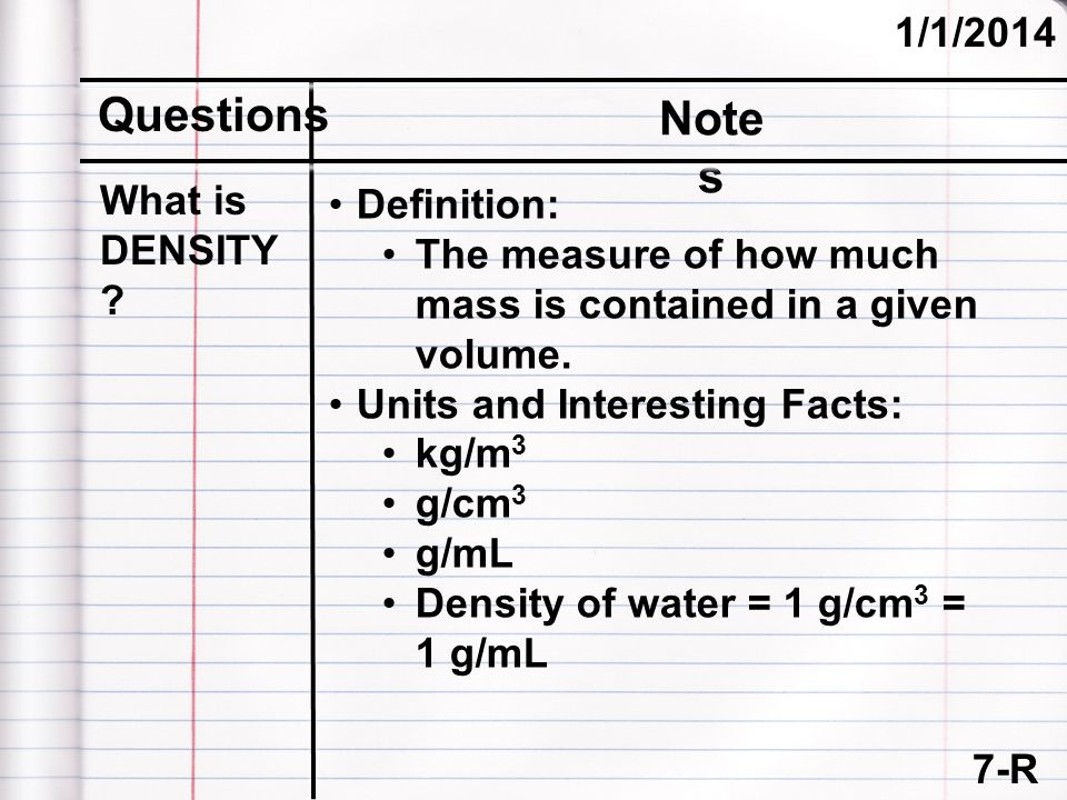 Questions Notes 3/25/2017 What is DENSITY Definition: