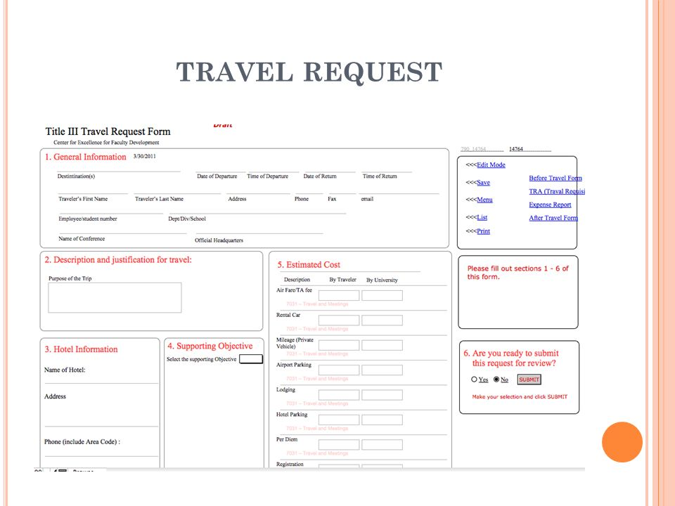 TRAVEL REQUEST To enter a travel authorization request: