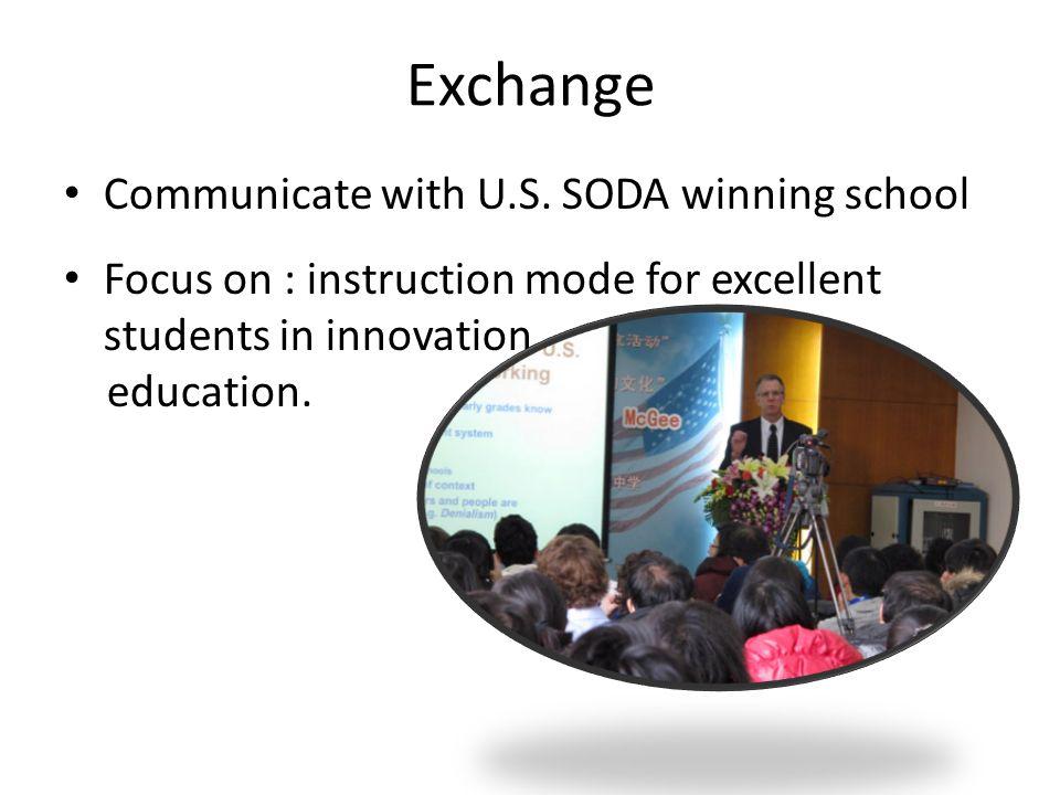 Exchange Communicate with U.S. SODA winning school