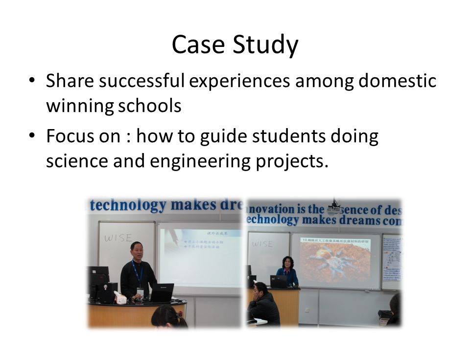 Case Study Share successful experiences among domestic winning schools