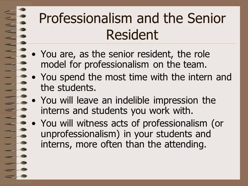 Professionalism and the Senior Resident