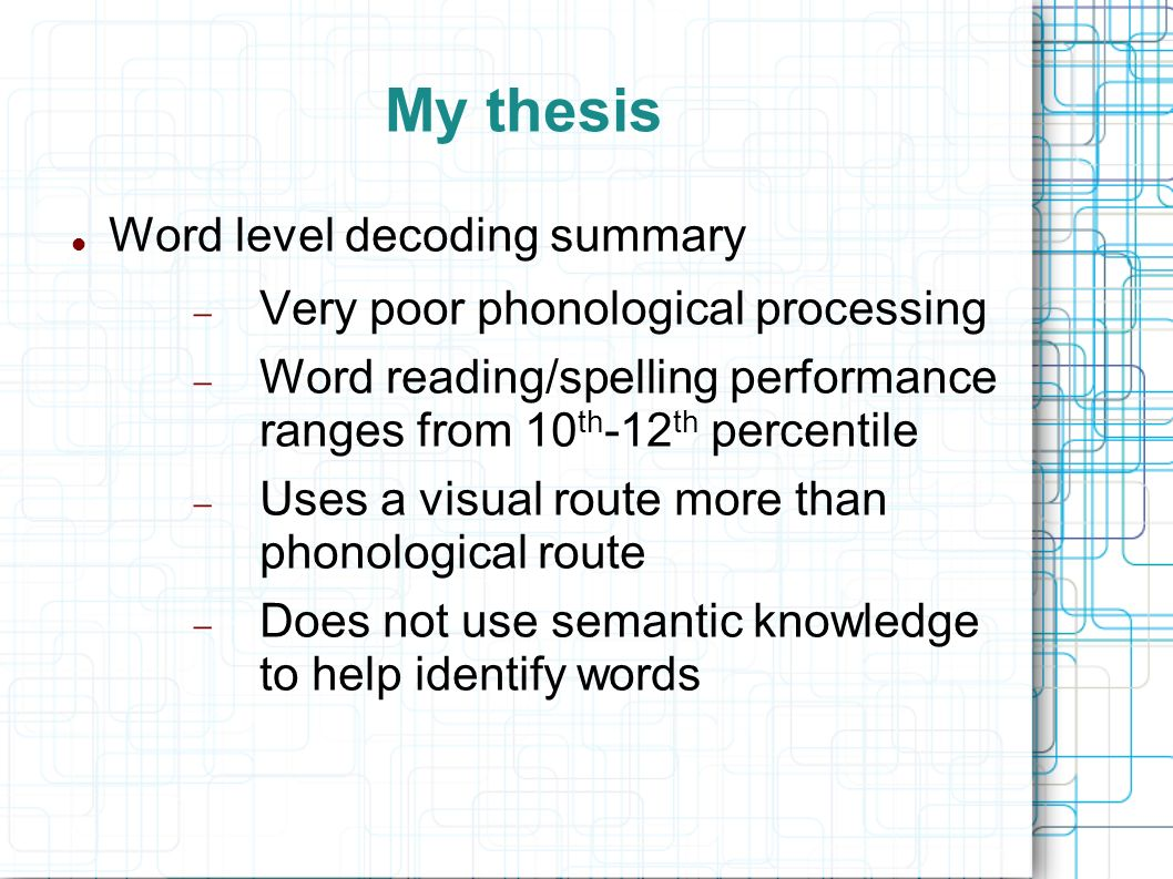 My thesis Word level decoding summary