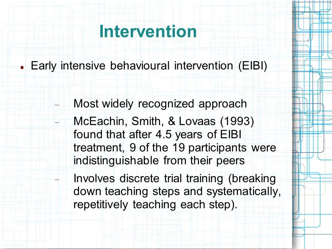 Intervention Early intensive behavioural intervention (EIBI)