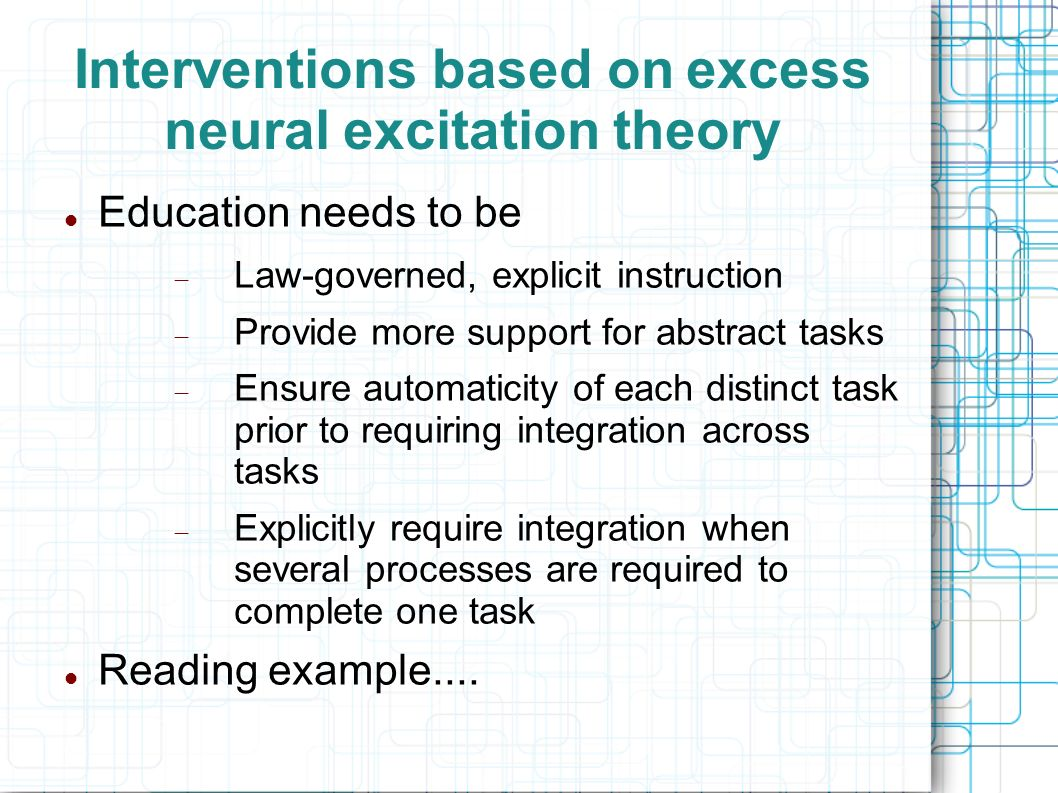 Interventions based on excess neural excitation theory