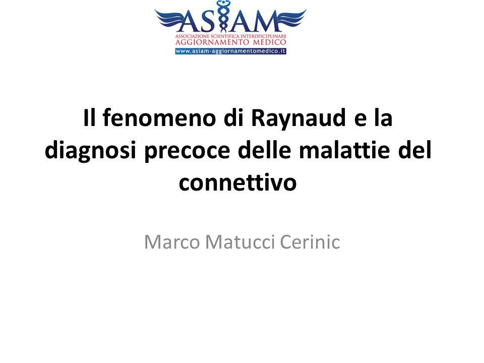 Il fenomeno di Raynaud e la diagnosi precoce delle malattie del connettivo