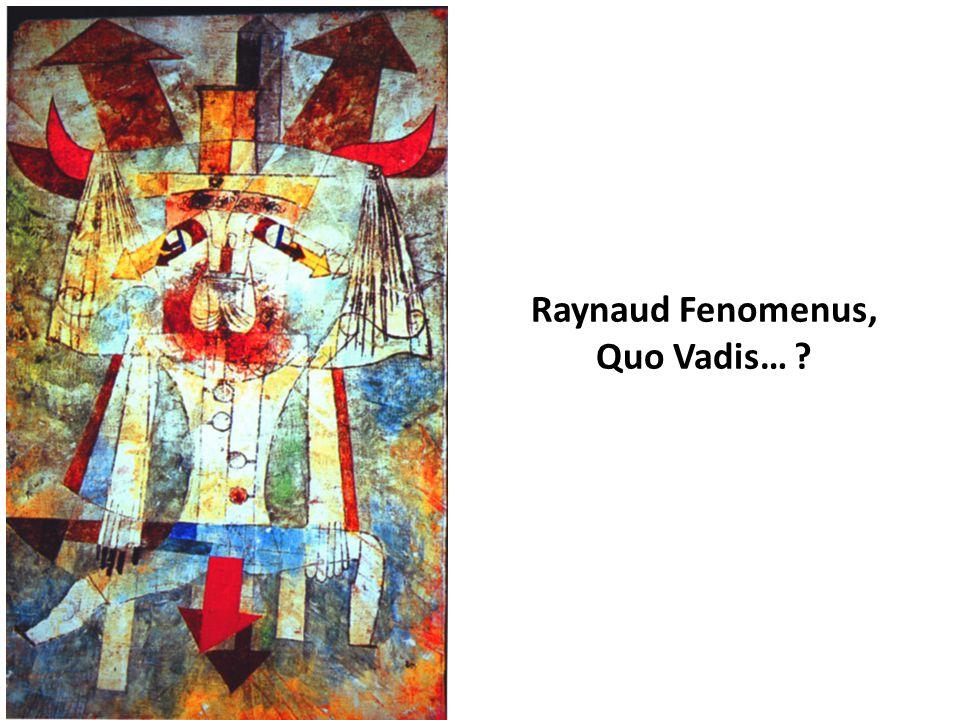 Raynaud Fenomenus, Quo Vadis…
