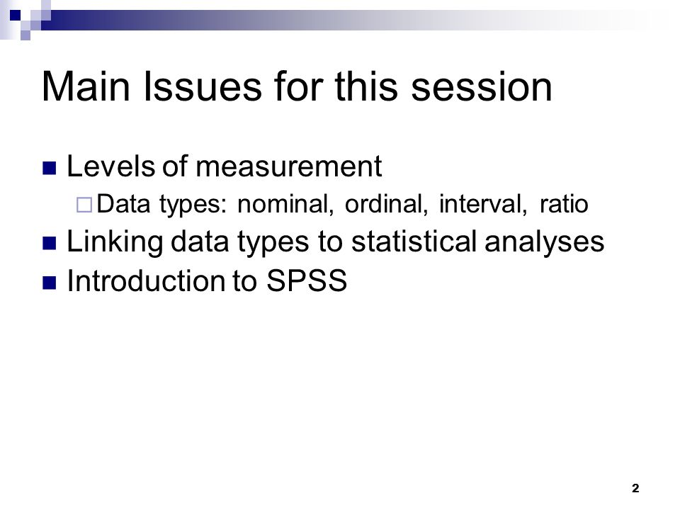 Main Issues for this session
