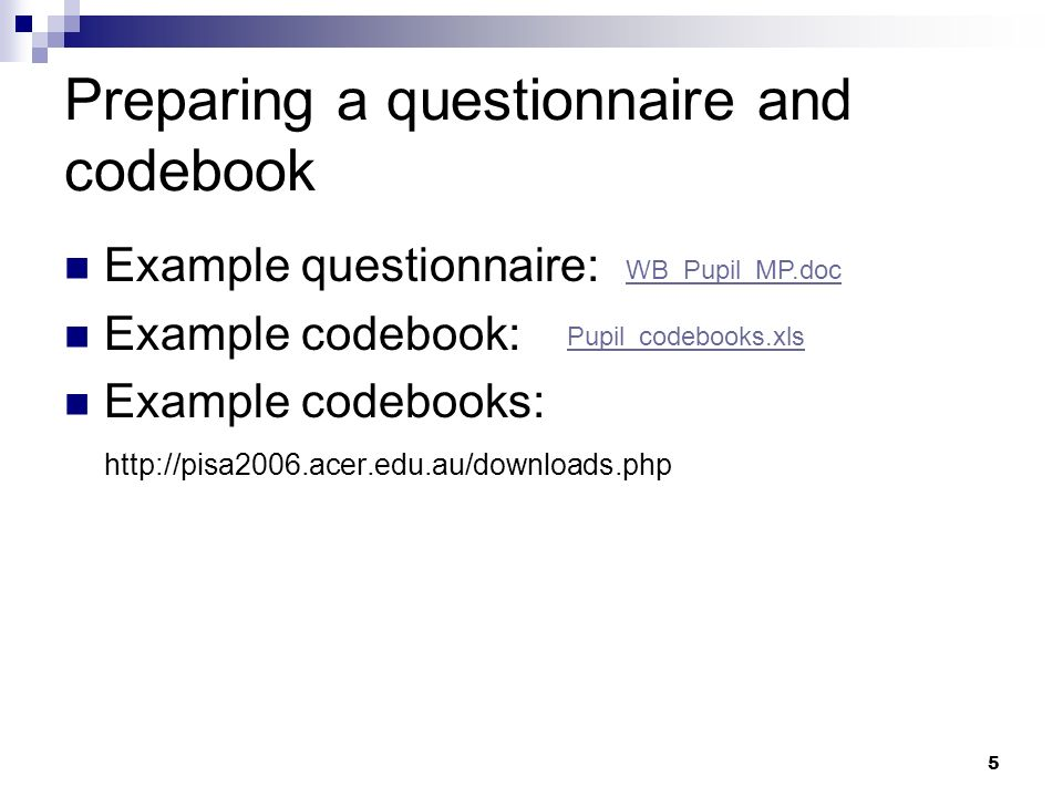 Preparing a questionnaire and codebook