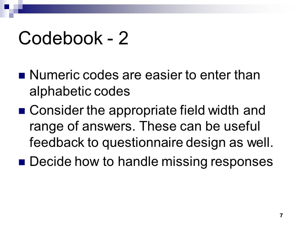 Codebook - 2 Numeric codes are easier to enter than alphabetic codes