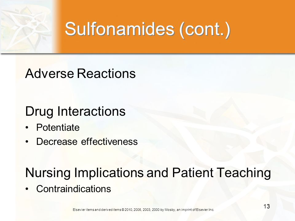 Sulfonamides (cont.) Adverse Reactions Drug Interactions