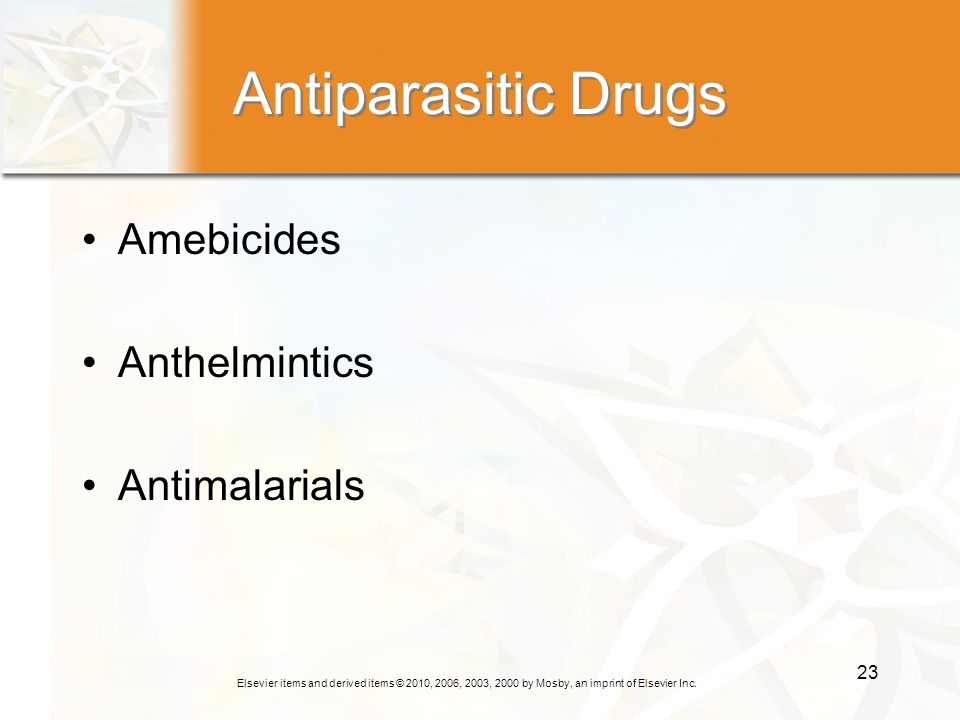Antiparasitic Drugs Amebicides Anthelmintics Antimalarials