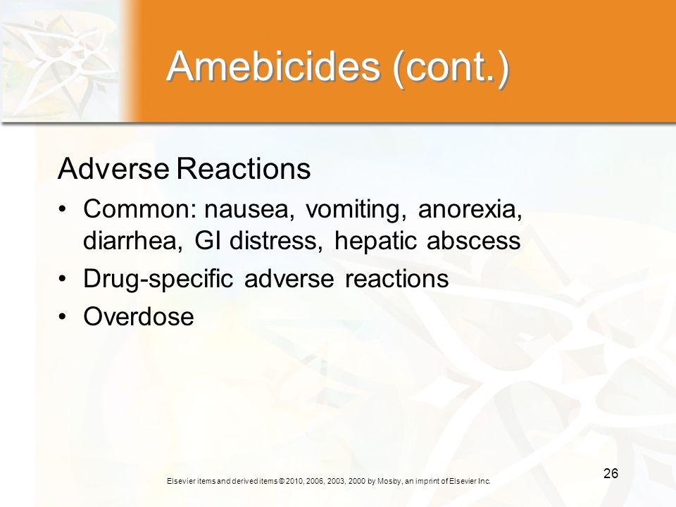 Amebicides (cont.) Adverse Reactions