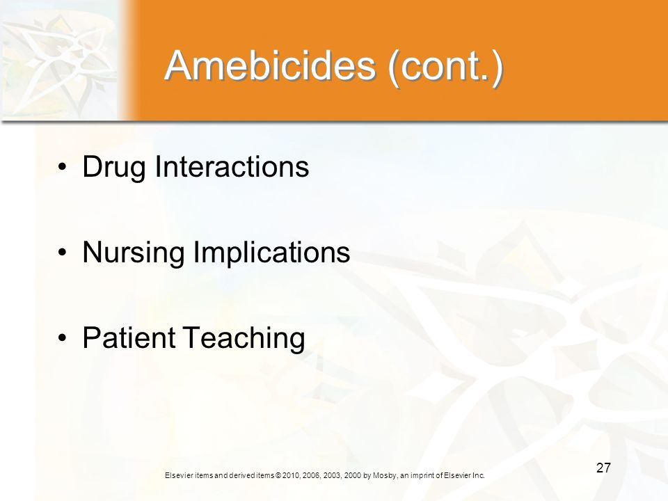 Amebicides (cont.) Drug Interactions Nursing Implications