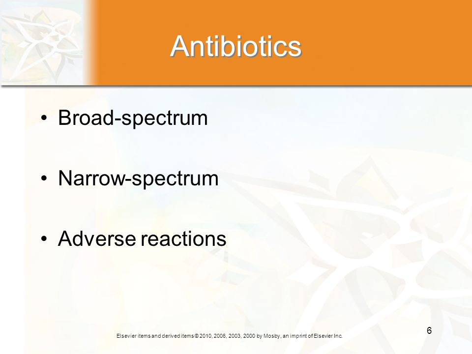 Antibiotics Broad-spectrum Narrow-spectrum Adverse reactions