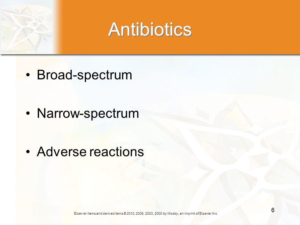 Antibiotics Broad-spectrum Narrow-spectrum Adverse reactions