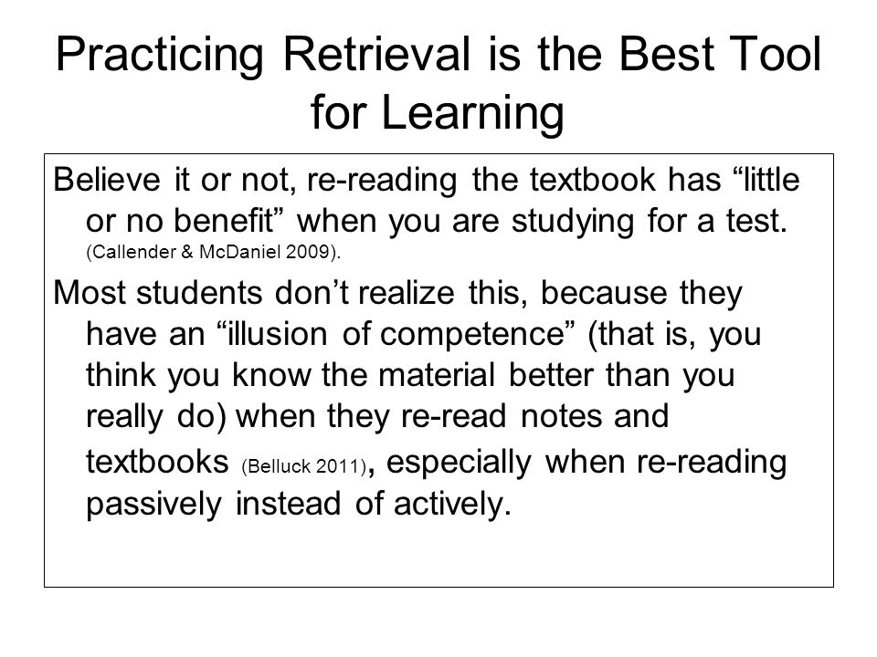 Practicing Retrieval is the Best Tool for Learning