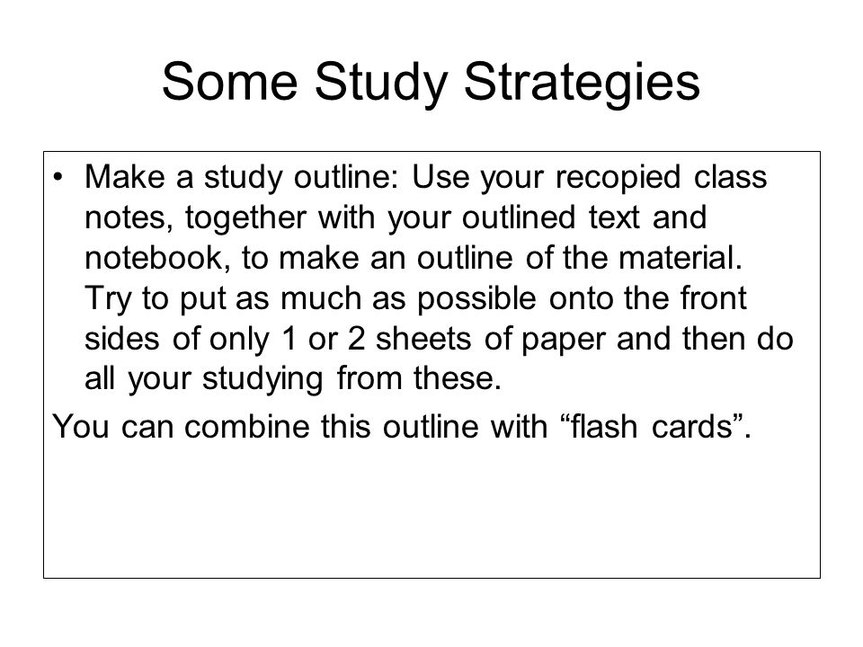Some Study Strategies