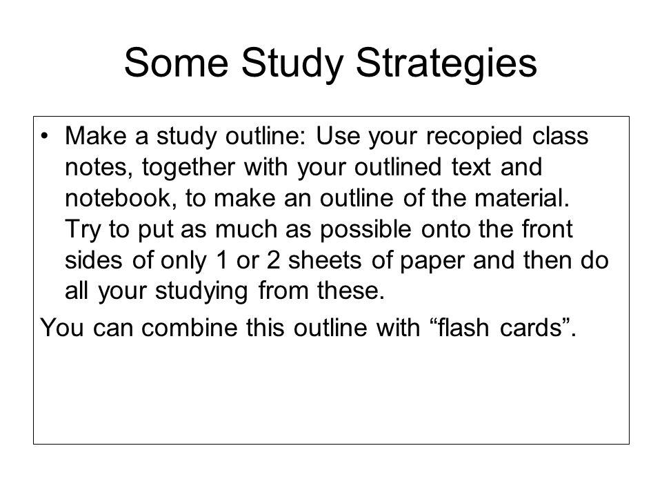 Some Study Strategies