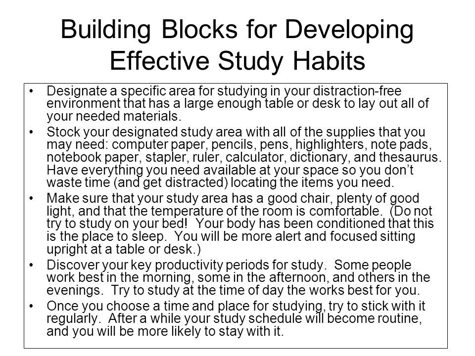 Building Blocks for Developing Effective Study Habits