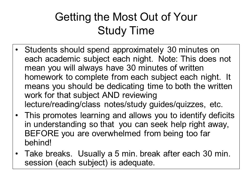 Getting the Most Out of Your Study Time