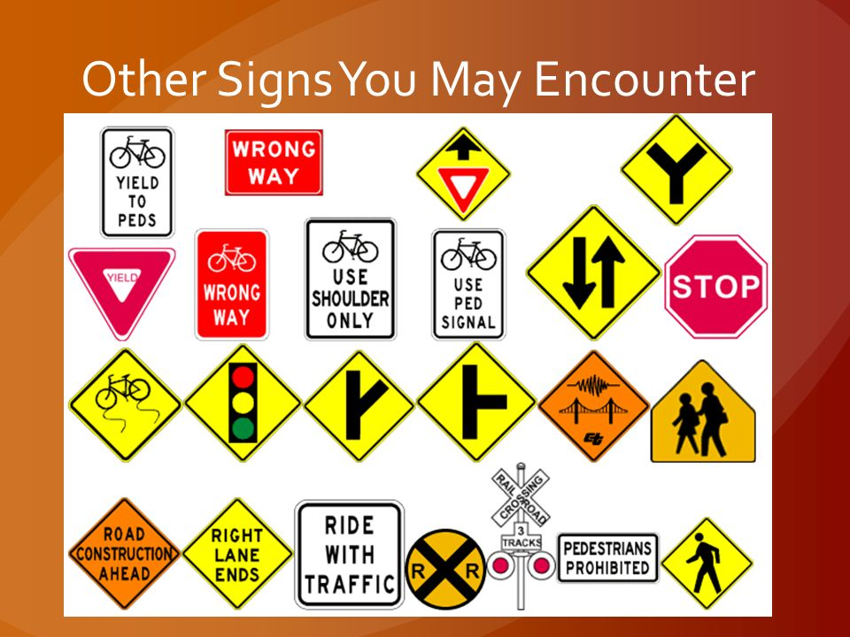 Other Signs You May Encounter