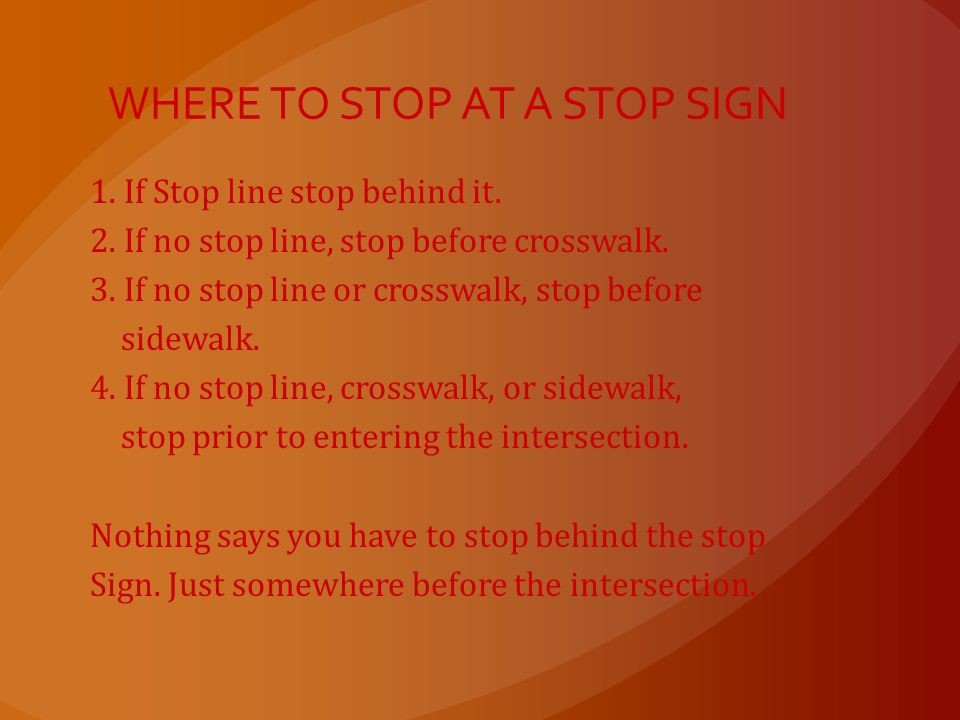 WHERE TO STOP AT A STOP SIGN