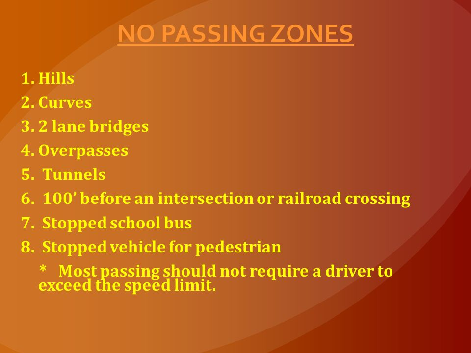 NO PASSING ZONES