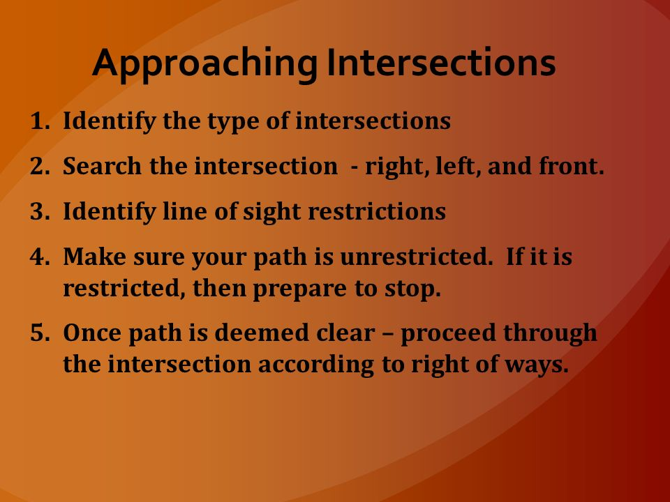 Approaching Intersections