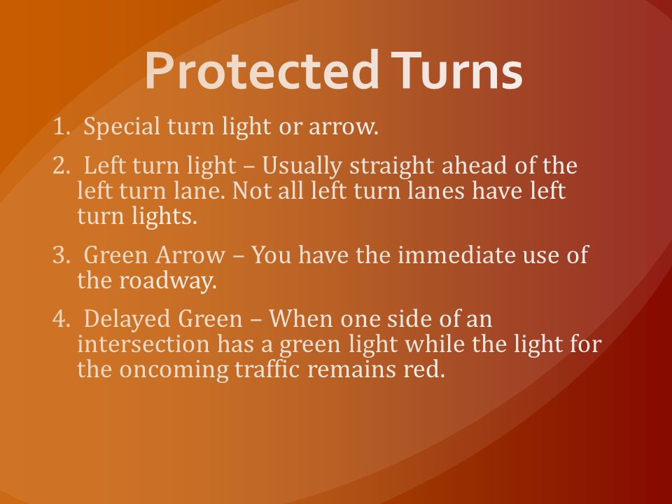 Protected Turns