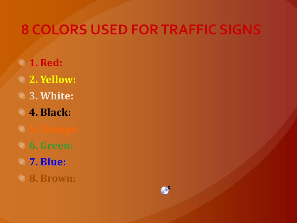 8 COLORS USED FOR TRAFFIC SIGNS