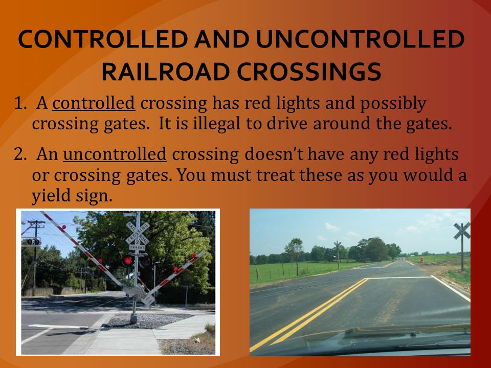 Uncontrolled Railroad Crossing UNIT 1 – CHAPTERS 2&...