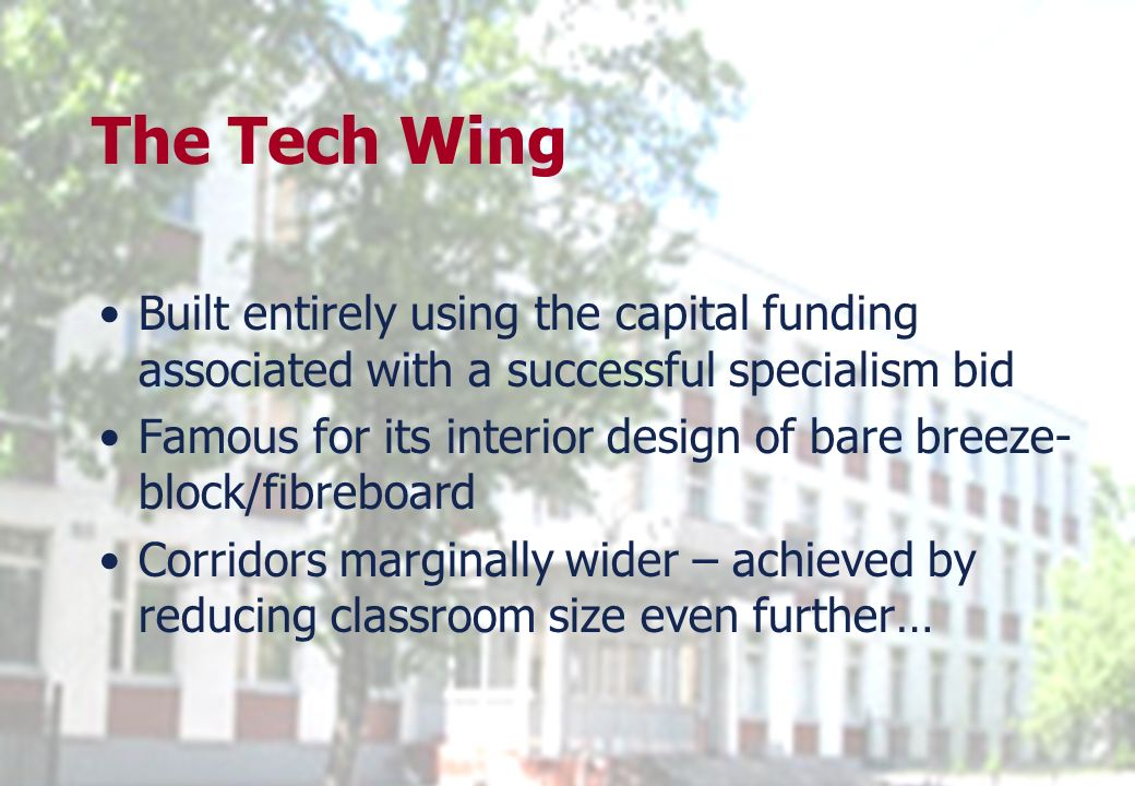 25 March 2017The Tech Wing. Built entirely using the capital funding associated with a successful specialism bid.