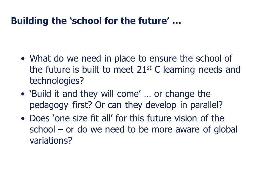Building the 'school for the future' …