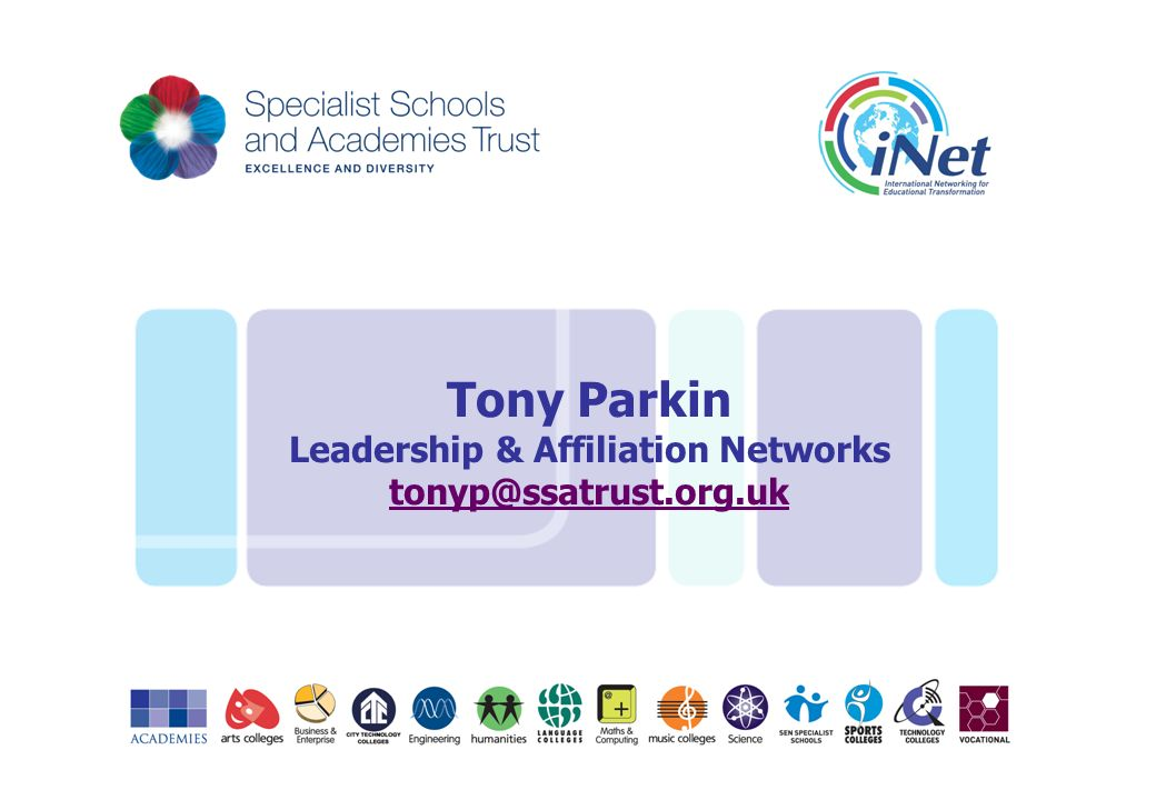 Tony Parkin Leadership & Affiliation Networks tonyp@ssatrust.org.uk