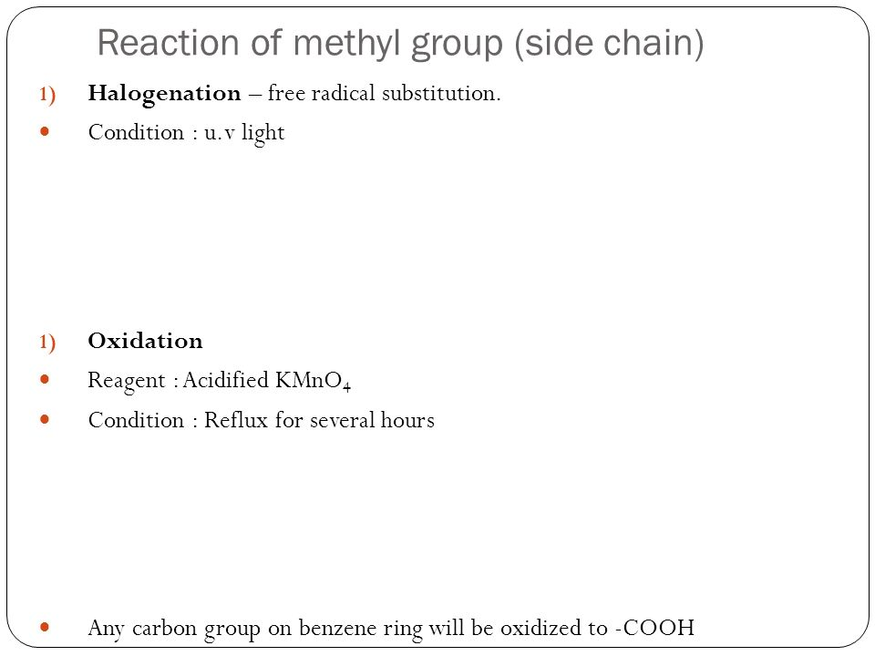 Reaction of methyl group (side chain)