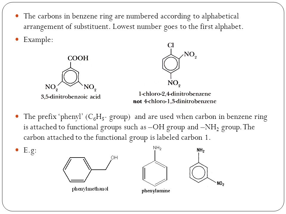 The carbons in benzene ring are numbered according to alphabetical arrangement of substituent. Lowest number goes to the first alphabet.