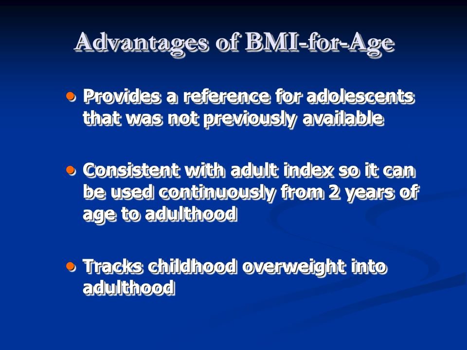 Advantages of BMI-for-Age