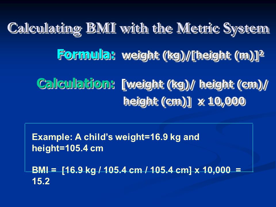 Calculating BMI with the Metric System